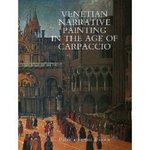 Venetian Narrative Painting In The Age Of Carpaccio SOLD