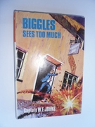 Biggles Sees Too Much - First Edition-SOLD - Image 1