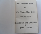 One Hundred Years of the Jersey Dog Club 1888-1988 - Image 2